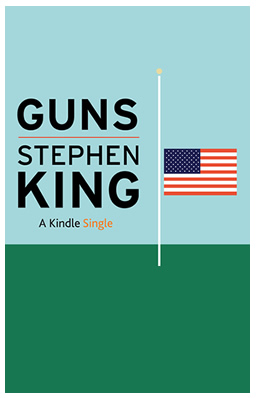 Guns. Stephen King
